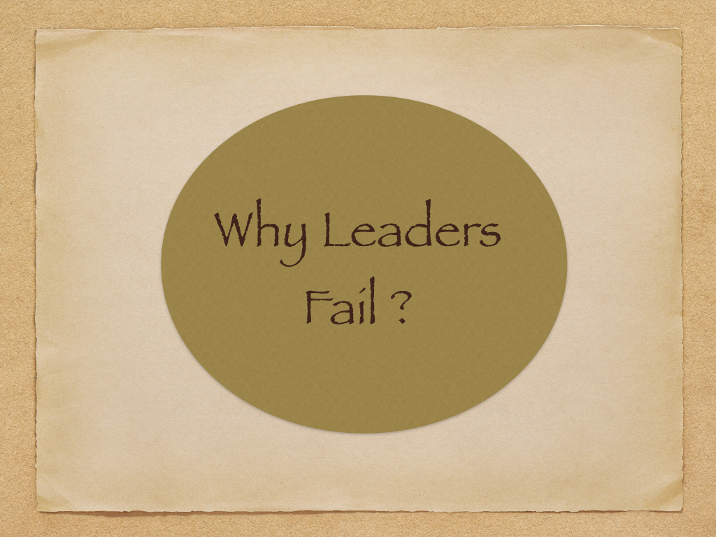 Why Do Leaders Fail