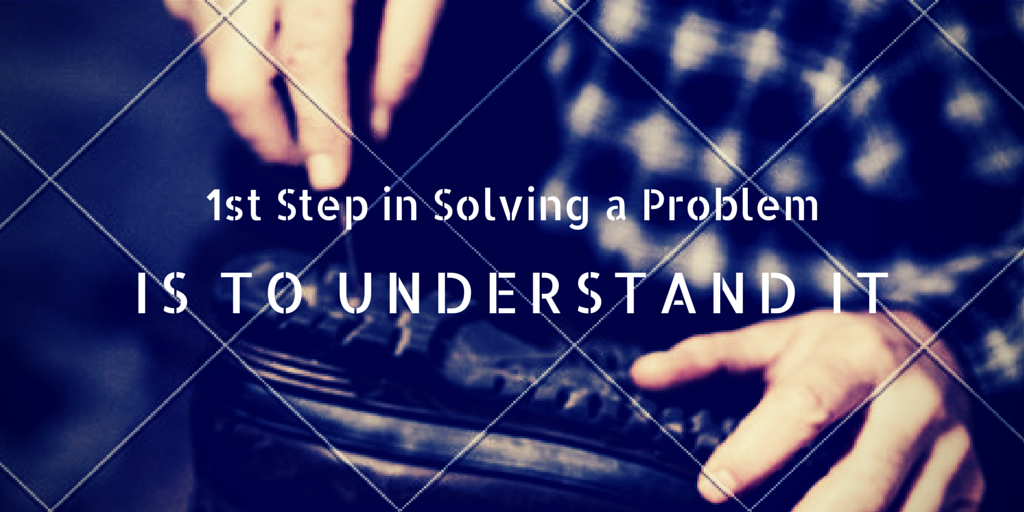 1st Step in Solving a Problem (1)
