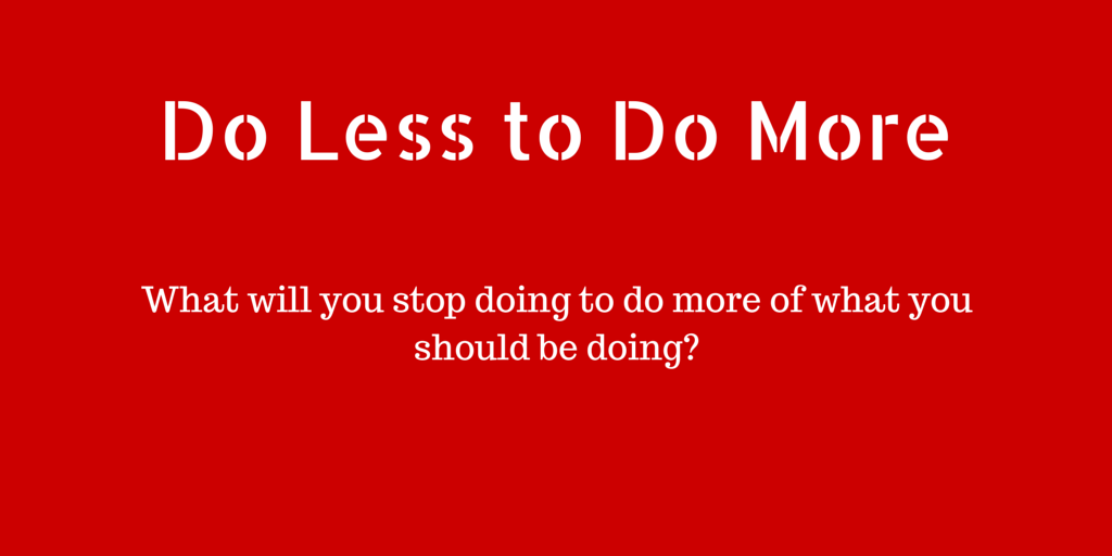 Do Less to Do More