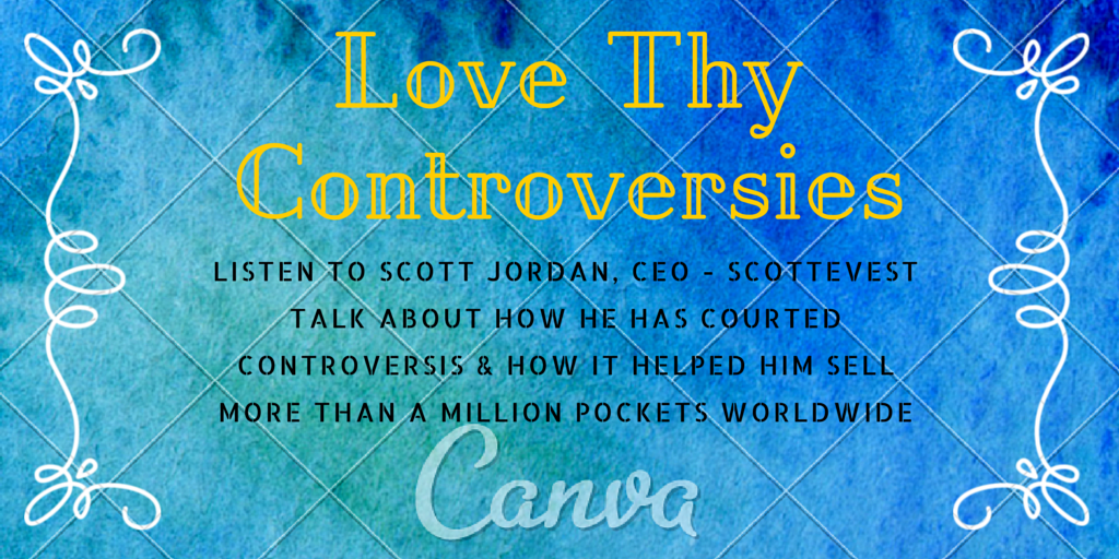 Love Thy Controversies