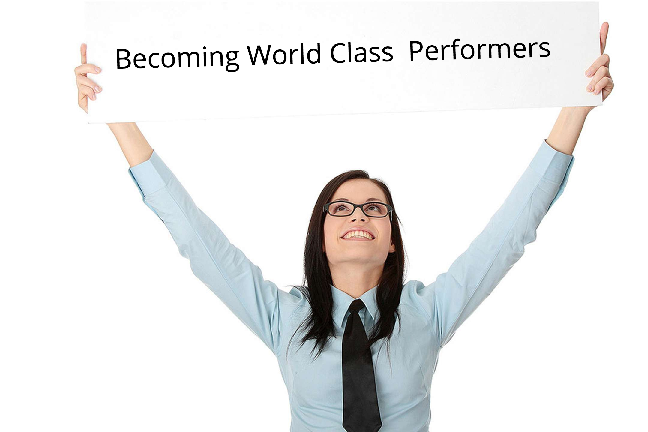 Becoming World Class Performers
