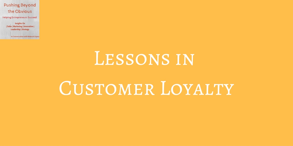 lessons in Customer Loyalty