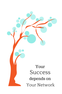 Your Success Depends On Your Network