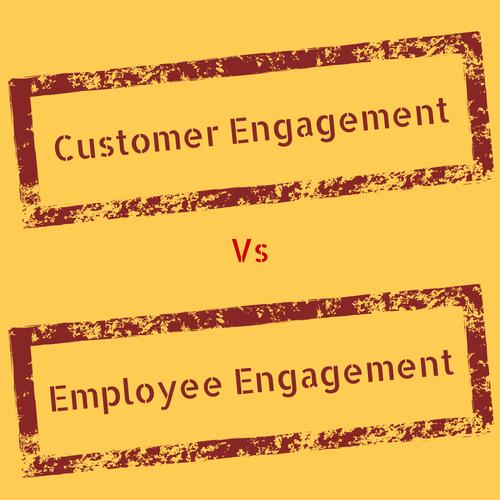 Customer Engagement Vs Employee Engagement