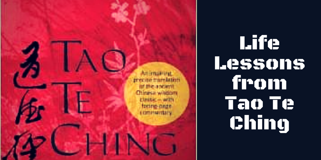 Life Lessons From Tao Te Ching